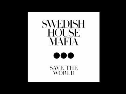 Swedish House Mafia  - Save the World ACAPELLA (DIY Michael Diiaz)