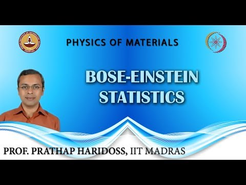 Mod-04 Lec-39 Bose-Einstein Statistics