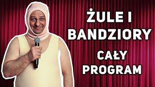 Halama - Żule i bandziory (cały program)