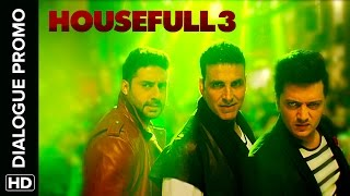 The Housefull Gang Is Masst - Housefull 3