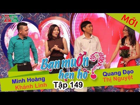 BẠN MUỐN HẸN HÒ – Tập 149 | Minh Hoàng – Khánh Linh | Quang Đạo – Thị Nguyệt | 13/03/2016