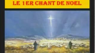 Le 1er chant de Noël
