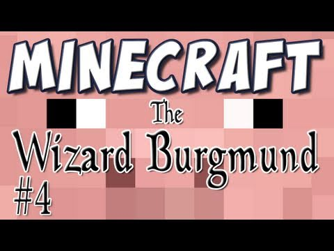 Minecraft - The Wizard Burgmund [Custom Map] Part 4