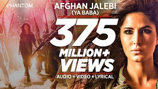Afghan Jalebi(Ya Baba) Video Song - Phantom