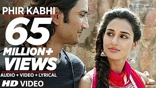 PHIR KABHI Video Song | M.S. DHONI -THE UNTOLD STORY