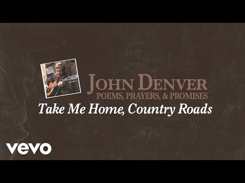 John Denver – Take Me Home, Country Roads