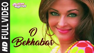 O Bekhabar Full Song] Action Replayy