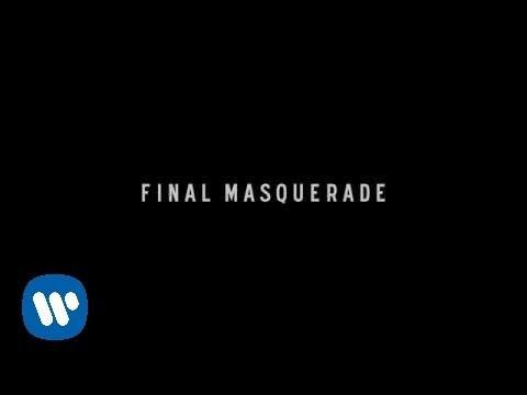 Final Masquerade (Video Lirik)