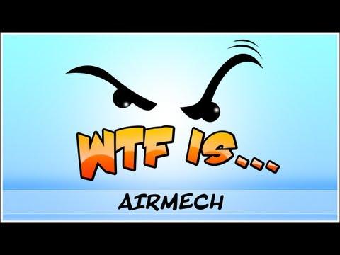 â–º WTF Is... - AirMech ? (WTF-a-thon Game 11)
