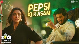 Pepsi Ki Kasam | The Zoya Factor