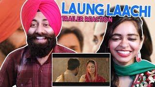 Laung Laachi Official Trailer Reaction - PunjabiReel TV