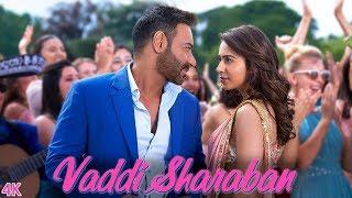 Vaddi Sharaban  - De De Pyaar De