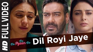 Dil Royi Jaye Full Video | De De Pyaar De