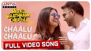 Chaalu Chaalu Full Video Song - Meeku Maathrame Cheptha