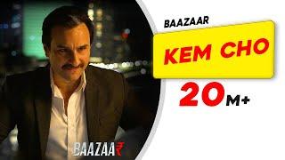 Kem Cho | Baazaar