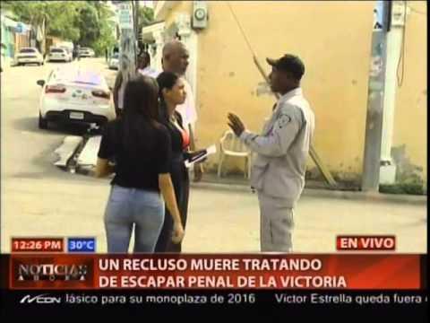Seguridad de la cárcel La Victoria mata preso que intentó fugarse
