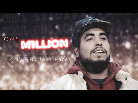 Klay ft. Fares Baroudi – One Million Prod by Uness Beatz