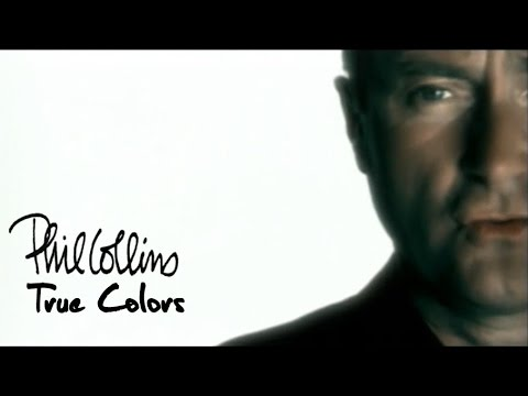 Phil Collins - True Colors (Official Music Video)