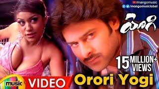 Orori Yogi Full Video Song -  Yogi