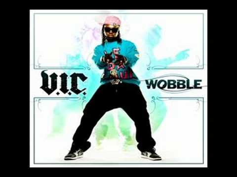 VIC - Wobble