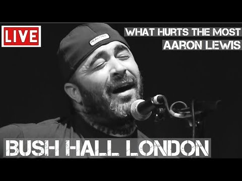 Aaron Lewis - What Hurts The Most (Live & Acoustic) @ Bush Hall, London 2011
