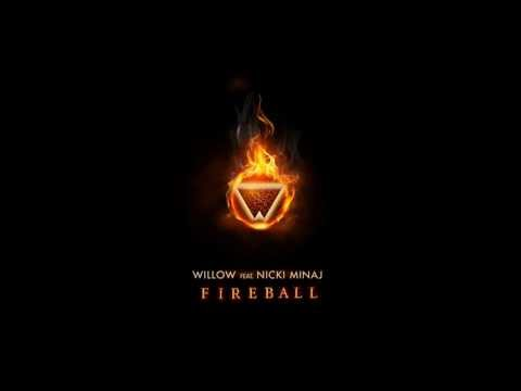 Willow Smith ft. Nicki Minaj - Fireball -2K45zqVslPI