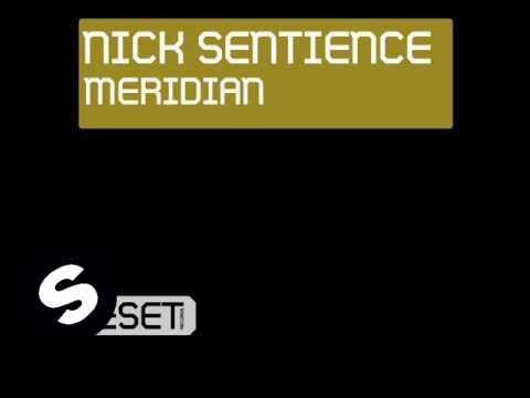 Nick Sentience feat Nick Rowland - Meridian - UCpDJl2EmP7Oh90Vylx0dZtA