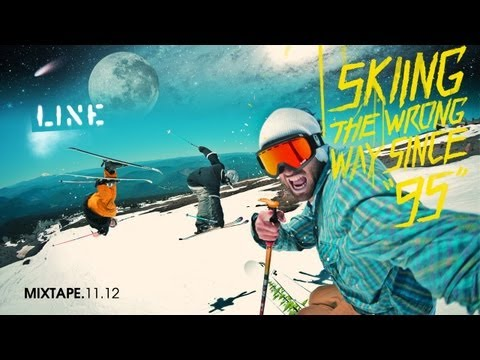 LINE Skis Team Mixtape 2011 - Skiing the Wrong Way Since '95
