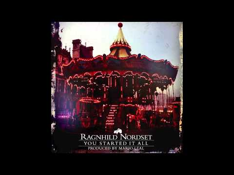 You Started It All - Ragnhild Nordset (Produced by Mario Leal)