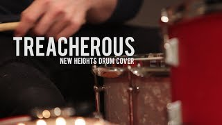 """Treacherous"" - Taylor Swift (New Heights Drum Cover)"