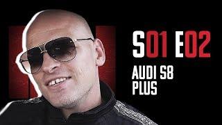 Pacześ - Czarna Wołga S01E02: Audi S8 Plus & Paluch