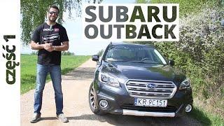 Subaru Outback 2.5i 175 KM, 2015 - test AutoCentrum.pl