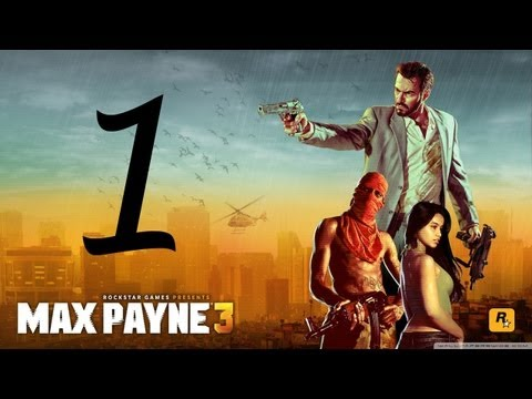 Max Payne 3 Walkthrough - Part 1 no commentary HD Hard mode gameplay Chapter 1