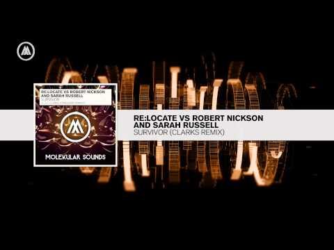 Re:Locate vs Robert Nickson and Sarah Russell - Survivor (Clarks Remix) - UCsoHXOnM64WwLccxTgwQ-KQ