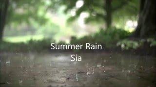 Summer Rain Lyrics-SiaSummer Rain Lyrics-Sia
