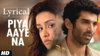 Piya Aaye Na Aashiqui 2 Full Song with Lyrics
