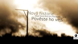 Nová Historie - Pověste ho vejš