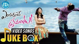 Endukante Premanta Video Songs || Jukebox