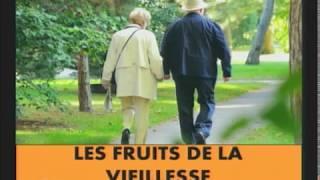 Les fruits de la vieillesse