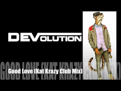 DEVolution - Good Love Feat. Amy Pearson (Kat Krazy Extended Mix)