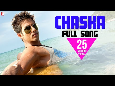 Chaska - Full Song in HD -BADMAASH COMPANY