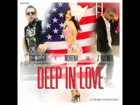 DEEP IN LOVE - tom boxer & morena ft j. warner