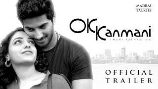OK Kanmani - Trailer