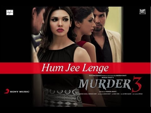 Hum Jee Lenge Full Song Video - Murder 3