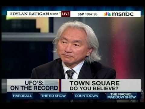 Michio Kaku: UFOs Are Real - MSNBC Dylan Ratigan Show