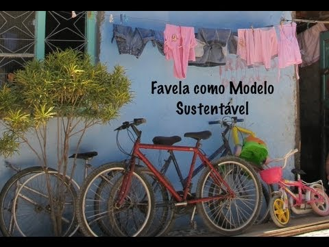 Favela como Modelo Sustentável | Favela as a Sustainable Model