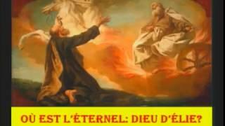 Où est l'Éternel: Dieu d'Élie