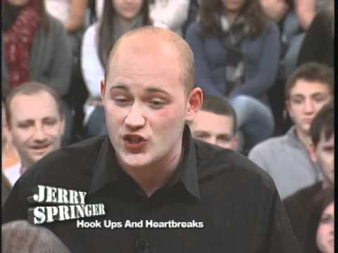 Hook Ups And Heartbreaks (The Jerry Springer Show)