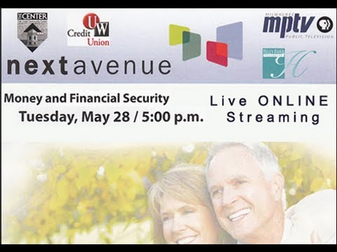 Next Avenue Community Conversations: Money and Financial Security | 5/28/2013