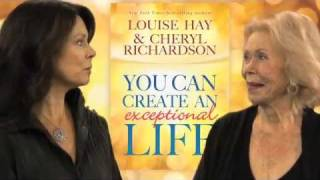 You Can Create an Exceptional Life - Louise L. Hay and Cheryl Richardson